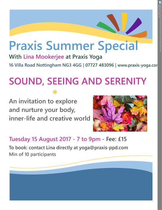 PRAXIS 2017 SUMMER SPECIAL YOGA - SOUND, SEEING AND SERENITY